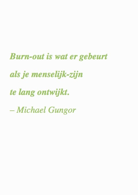 burnout quote #1 boek ByeByeBurnout